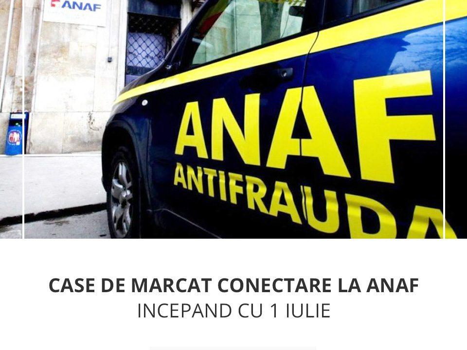 Case de marcat conectare la ANAF incepand cu 1 iulie fiscal online
