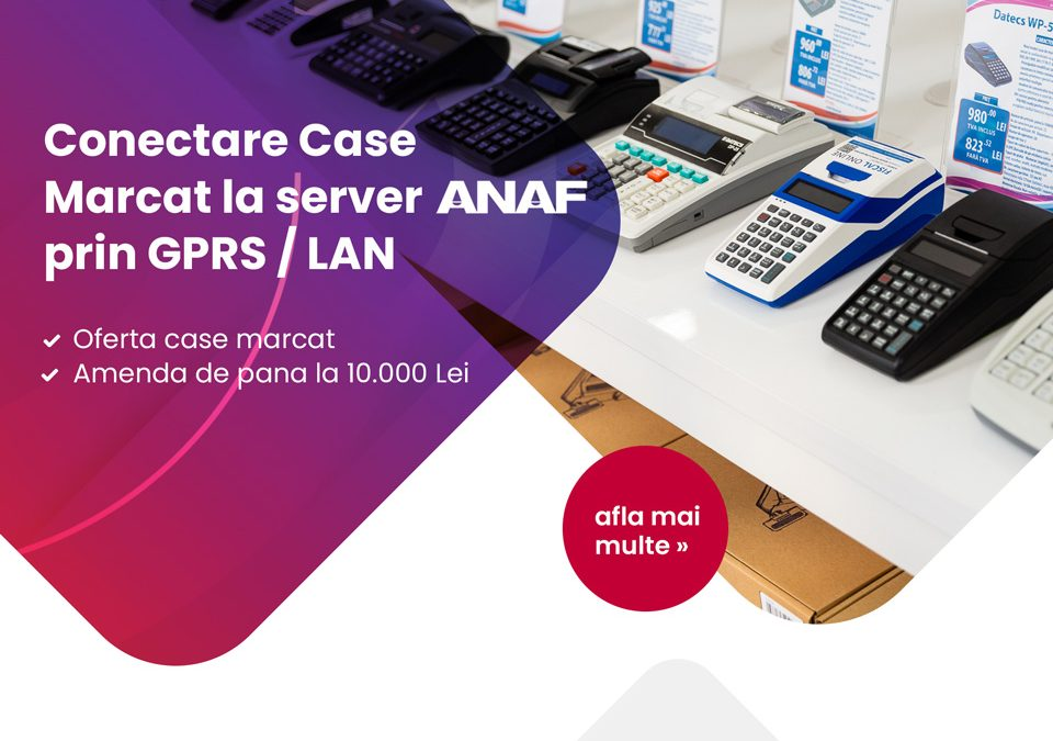 Conectare Case Marcat la server ANAF prin GPRS LAN fiscal online